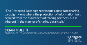 Brian Mullin, CEO, Quote on Protected Data Age